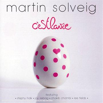 Solveig , Martin - C'est La Vie