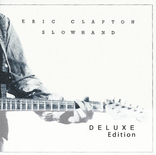 Clapton , Eric - Slowhand (35th Anniversary Deluxe Edition)