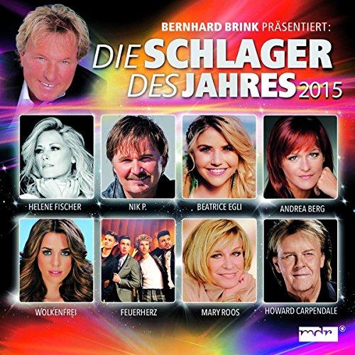 Sampler - Die Schlager des Jahres 2015 (Bernhard Brink präsentiert:)