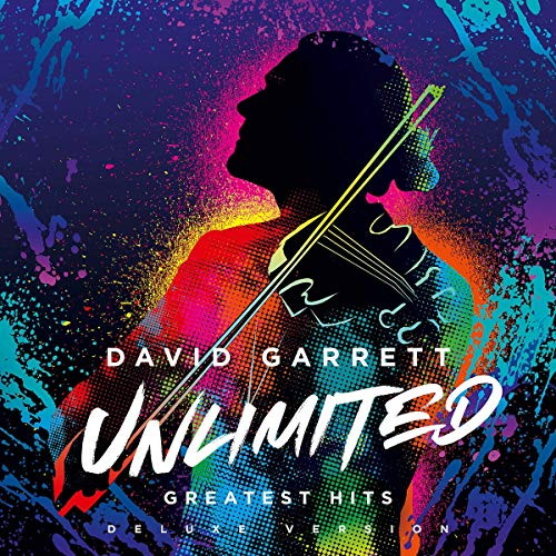 Garrett , David - Unlimited - Greatest Hits (Deluxe Edition)