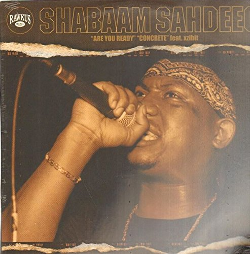 Sahdeeq , Shabaam - Are You Ready / Concrete (Featuring Xzibit) (12'') (Maxi) (Vinyl)