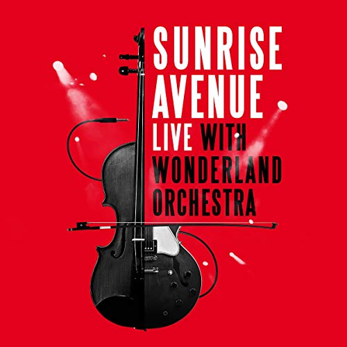 Sunrise Avenue - Live With Wonderland Orchestra