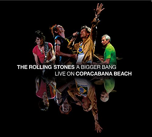 Rolling Stones , The - A Bigger Bang: Live On Copacabana Beach, Rio, 2006 (Remixed, Restored & Remastered) (2CD 1Blu-ray)