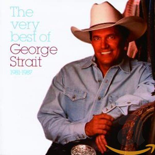 Strait , George - The very Best of 1981 - 1987