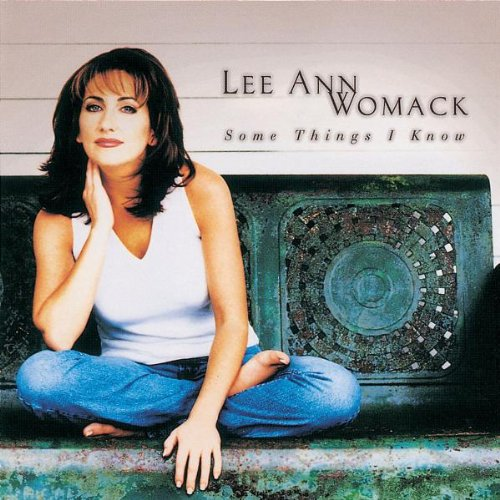 Womack , Lee Ann - Some Things I Know
