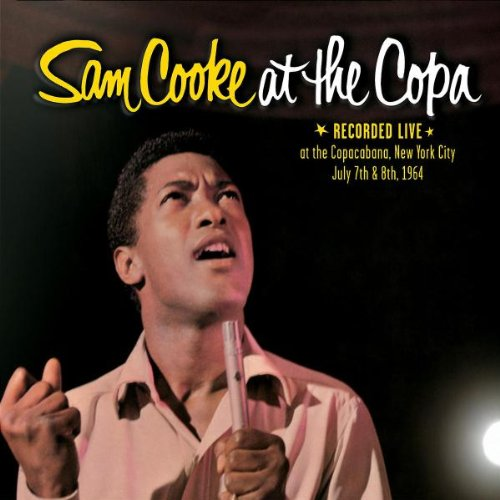 Cook , Sam - At the Copa - Live July 7th & 8th 1964