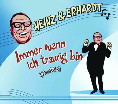 Heinz & Erhardt - Immer wenn ich traurig bin (Maxi)