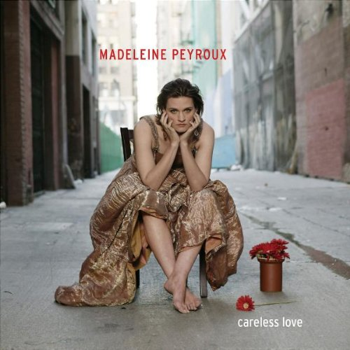 Peyroux , Madeleine - Careless love