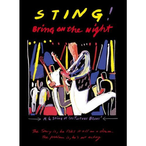 Sting - Bring on the Night (Sound & Vision)