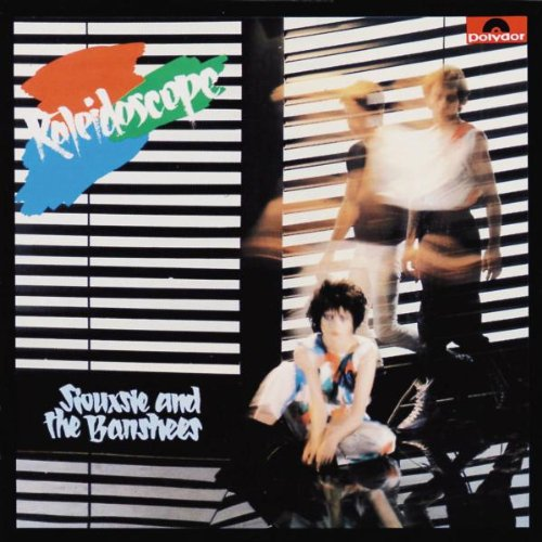 Siouxsie and the Banshees - Kaleidoscope (Remastered)