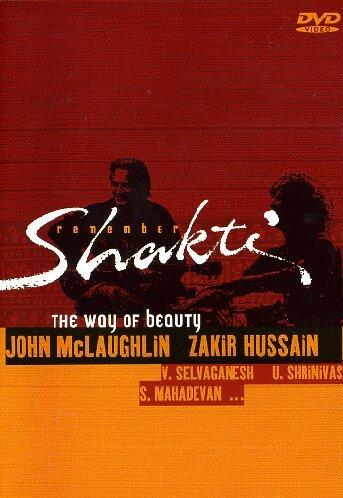 McLaughlin , John & Hussain , Zakir - Remember Shakti: The Way Of The Beauty (With Selvaganesh, Shrinivas, Mahadevan)