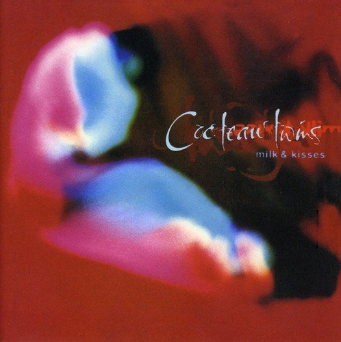 Cocteau Twins - Milk & Kisses (Remastered)