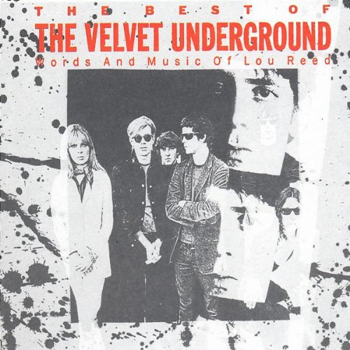 Velvet Underground , The - The Best Of The Velvet Underground (Words And Music Of Lou Reed) (Ecopac)