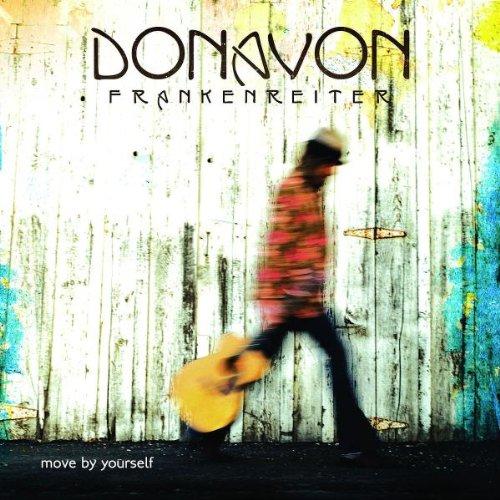 Frankenreiter , Donavon - Move by yourself