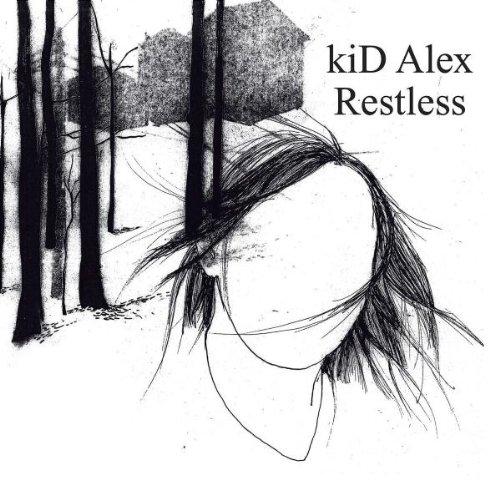 Kid Alex - Restless (Limited Edition mit Remix-CD)