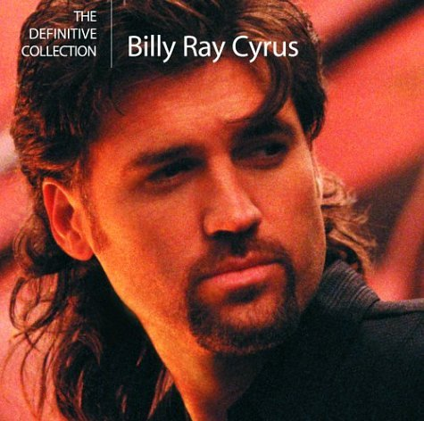 Cyrus , Billy Ray - The Definitive Collection
