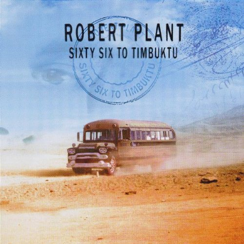 Plant , Robert - Sixty six to timbuktu