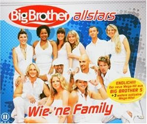 Big Brother Allstars - Wie 'Ne Family (Maxi)