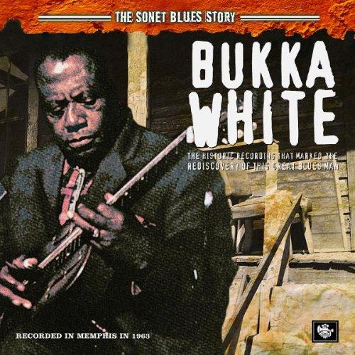 White , Bukka - The Sonet Blues Story