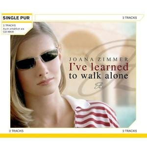 Zimmer , Joana - I've Learned to Walk Alone (Maxi)
