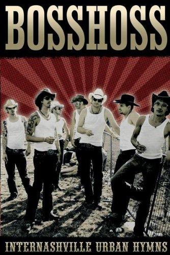Bosshoss , The - Internashville Urban Hymns