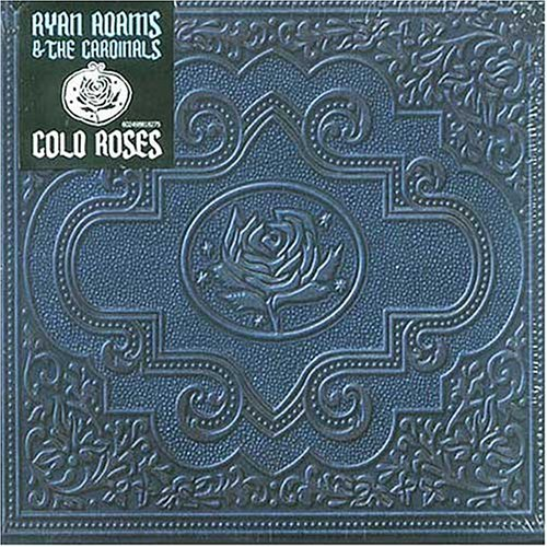 Adams , Ryan - Cold roses