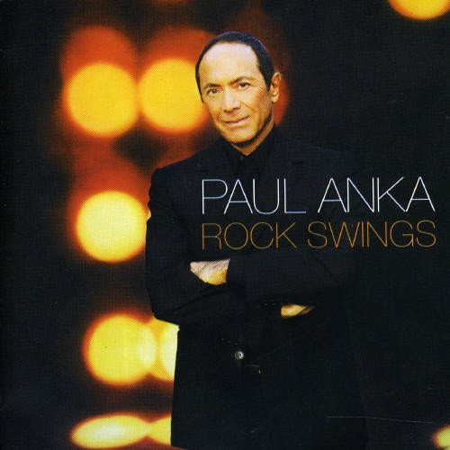 Anka , Paul - Rock Swings