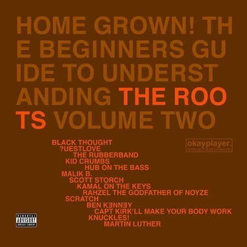 Roots , The - Home grown 2