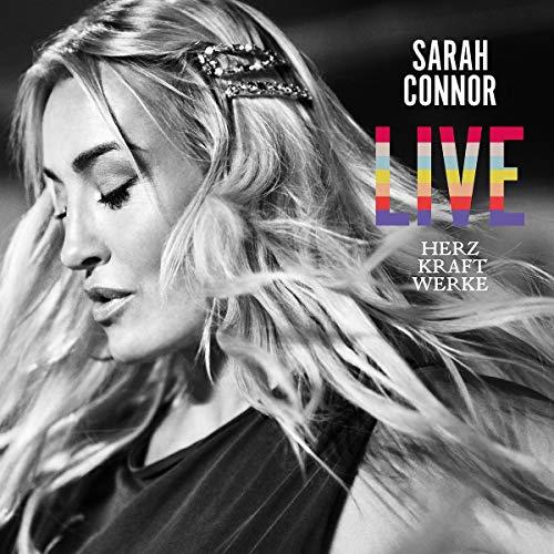 Connor , Sarah - Herz Kraft Werke Live