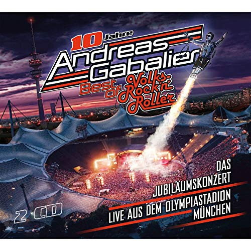 Gabalier , Andreas - Best of Volks-Rock 'n' Roller - Live aus dem Olympiastation München