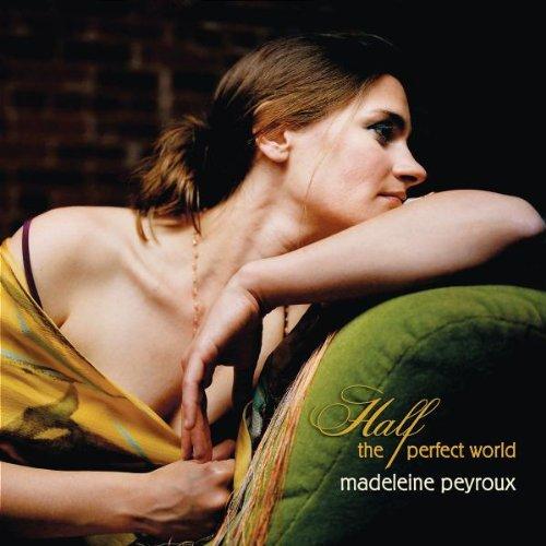 Peyroux , Madeleine - Half the perfect world