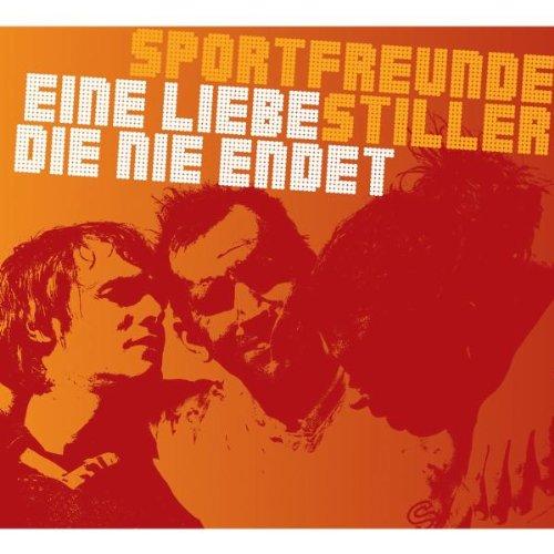 Sportfreunde Stiller - Eine Liebe, die nie endet (Maxi)