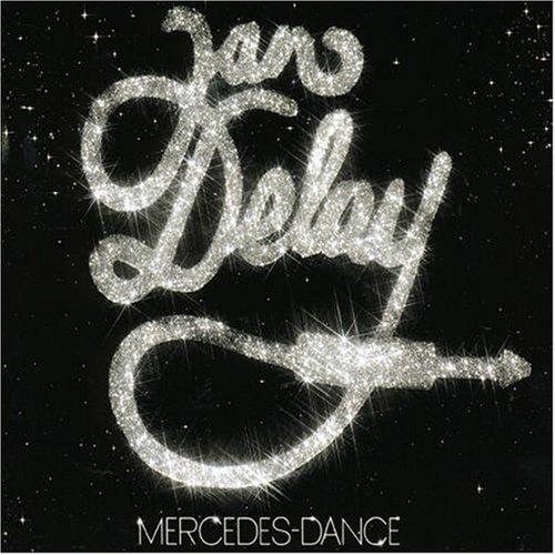 Delay , Jan - Mercedes dance