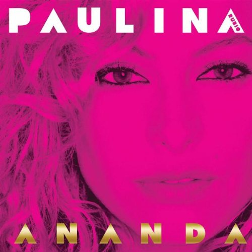 Rubio , Paulina - Ananda (Limited Edition)