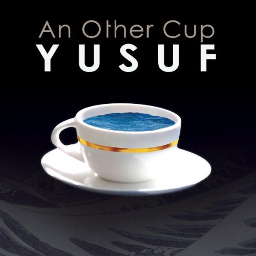 Yusuf (Stevens , Cat) - An Other Cup (Limited Special Edition)