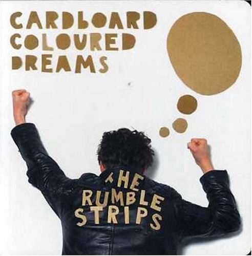 Rumble Strips , The - Cardboard Coloured Dreams (E.P)