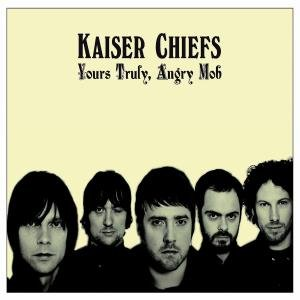 Kaiser Chiefs - Your truly, angry mob (Limited CD DVD Deluxe Edition)