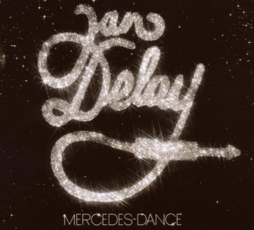 Delay , Jan - Mercedes Dance (Limited Tour Edition)