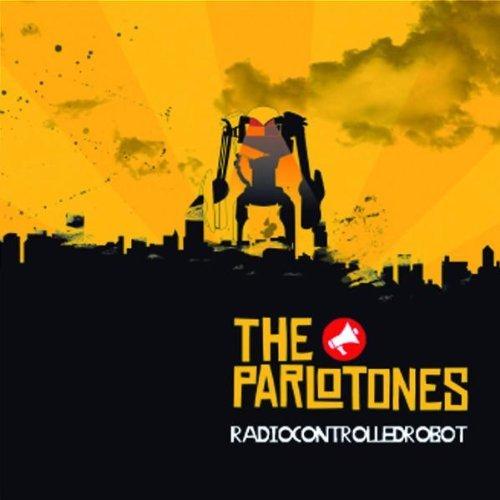 Parlotones , The - Radiocontrolledrobot