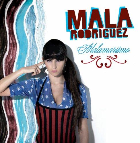 Rodriguez , Mala - Malamarismo
