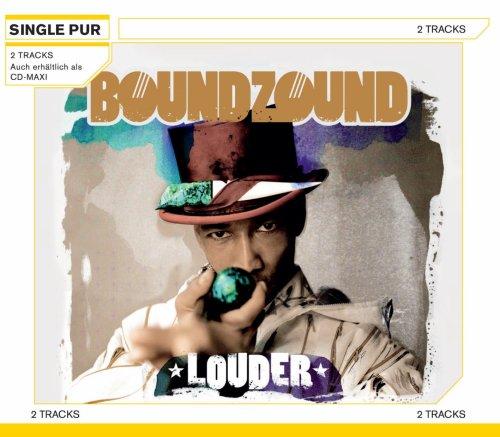 Boundzound - Louder (Maxi)