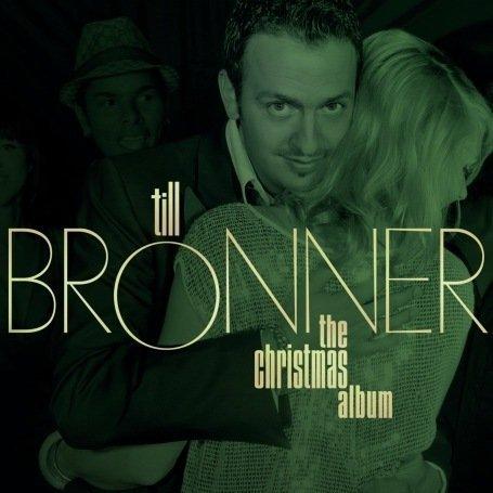 Brönner , Till - The Christmas Album