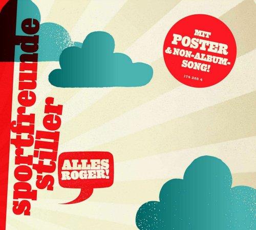Sportfreunde Stiller - Alles Roger! (Premium Single Digipak)