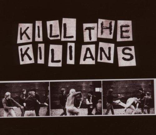 Killians - Kill the Kilians