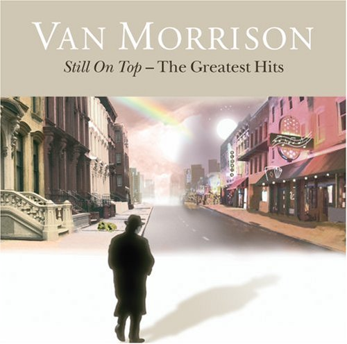 Morrison , Van - Still On Top - The Greatest Hits
