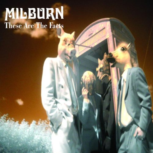Milburn - These Are The Facts