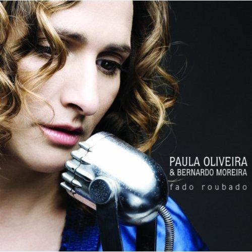 Oliveira , Paula & Moreira , Bernardo - Fado Roubado