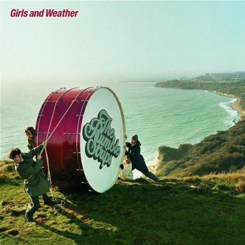 Rumble Strips , The - Girls and weather