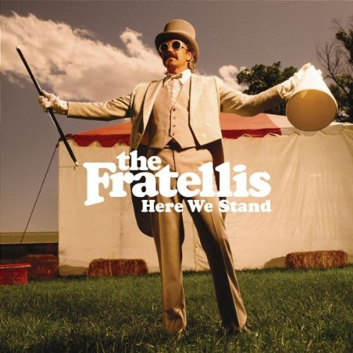 Fratellis , The - Here we stand