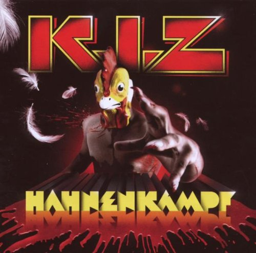 K.I.Z - Hahnenkampf (Re-Release)